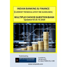 INDIAN BANKING & FINANCE  (Multiple Choice Question Bank on Current Trends and RBI guidelines)